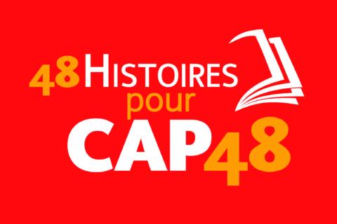 48 histoires pour CAP48